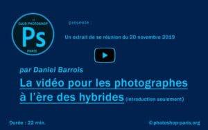La vidéo pour les photographes à l'époque des hybrides (1ère partie)