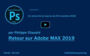Retour sur Adobe MAX 2019 par Philippe Chaudré