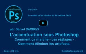 L'accentuation dans Photoshop par Daniel Barrois