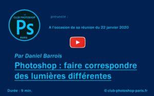 Photoshop : faire correspondre des lumières par Daniel Barrois
