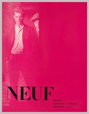 Couverture Revue NEUF n°5, consacrée à Brassaï, décembre 1951. Photographie de Brassaï. Avec l'aimable autorisation de delpire &co.